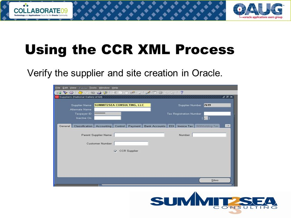 Using the CCR XML Process Verify the supplier and site creation in Oracle.