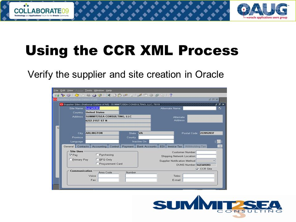 Using the CCR XML Process Verify the supplier and site creation in Oracle