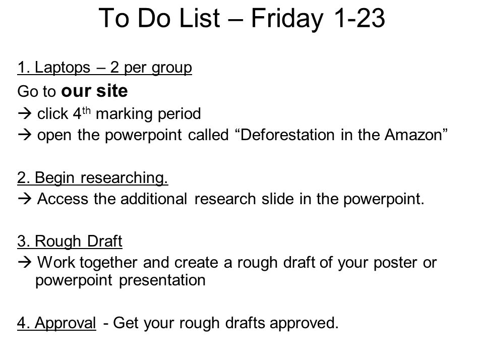 To Do List – Friday 1-23 1.