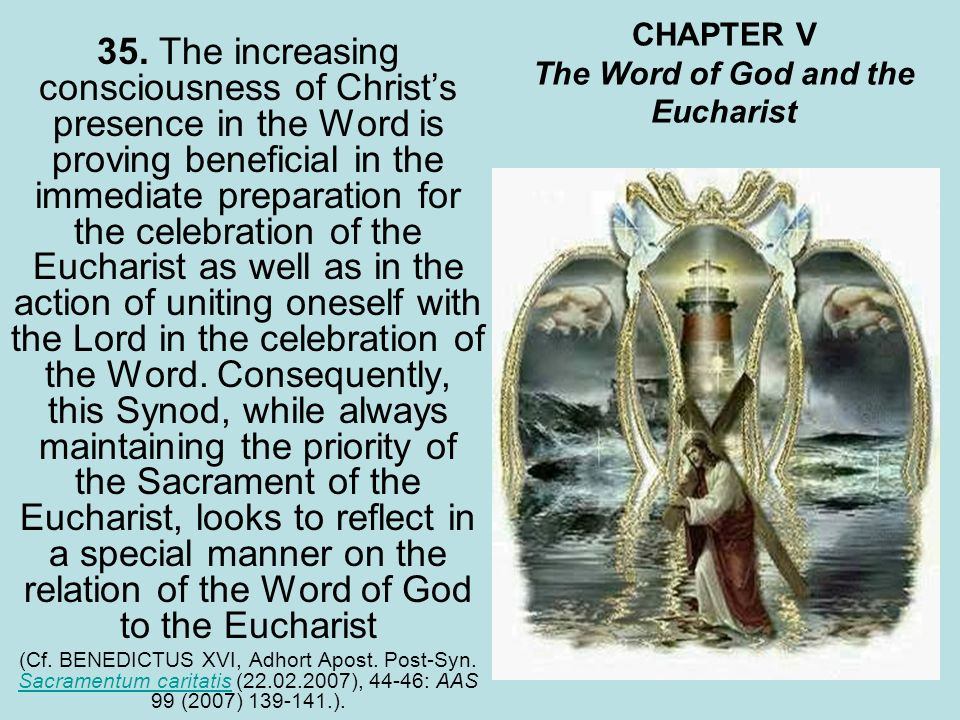 CHAPTER V The Word of God and the Eucharist 35.