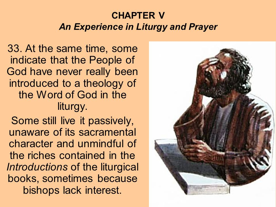 CHAPTER V An Experience in Liturgy and Prayer 33.
