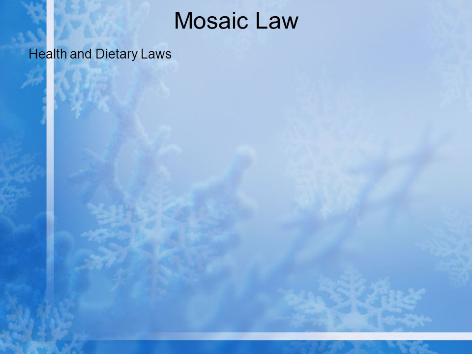 Mosaic Law Health and Dietary Laws