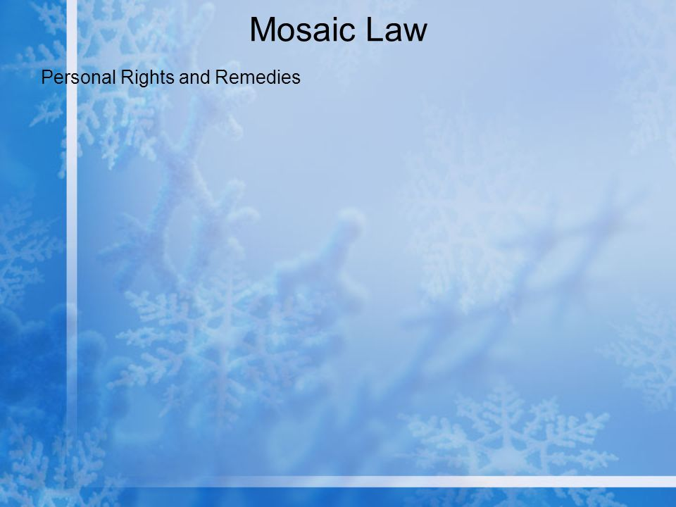 Mosaic Law Personal Rights and Remedies