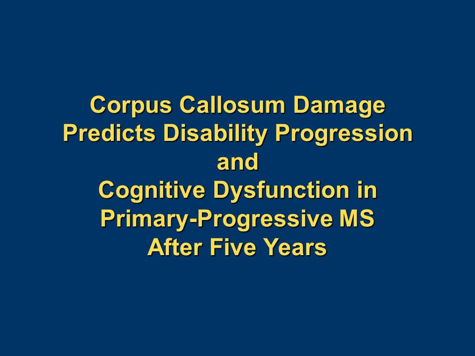 Corpus Callosum Damage Predicts Disability Progression and Cognitive Dysfunction in Primary-Progressive MS After Five Years