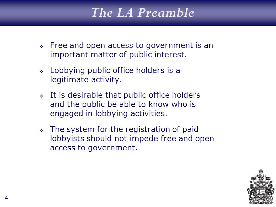 4 The LA Preamble Free and open access to government is an important matter of public interest.