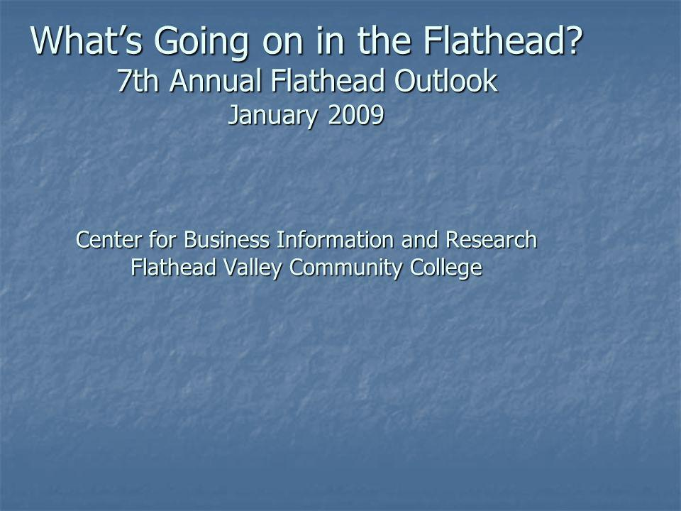 Whats Going on in the Flathead.