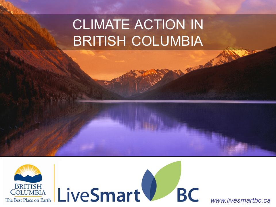 CLIMATE ACTION IN BRITISH COLUMBIA   CLIMATE ACTION IN BRITISH COLUMBIA
