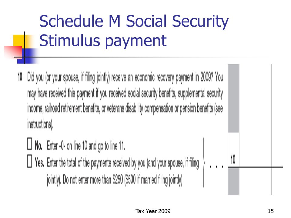Tax Year 200915 Schedule M Social Security Stimulus payment