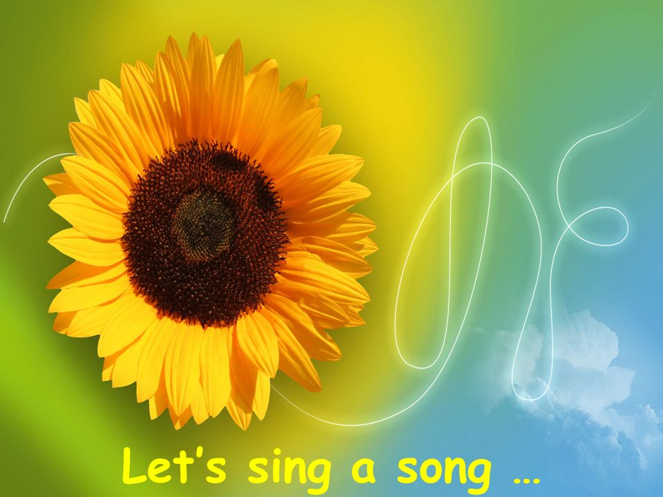 Lets sing a song …