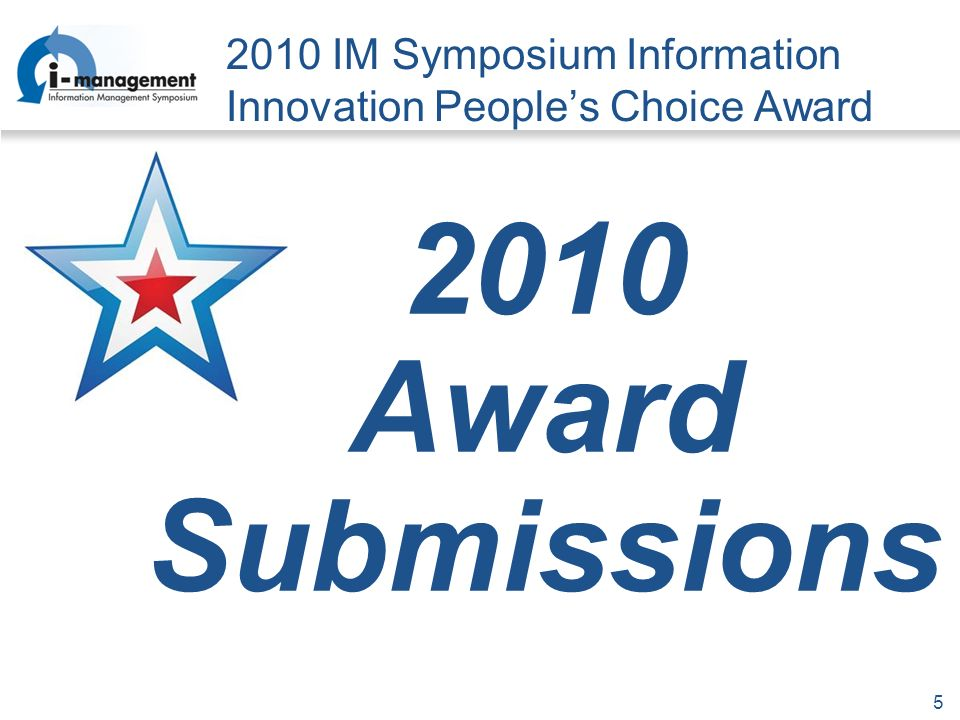 IM Symposium Information Innovation Peoples Choice Award 2010 Award Submissions