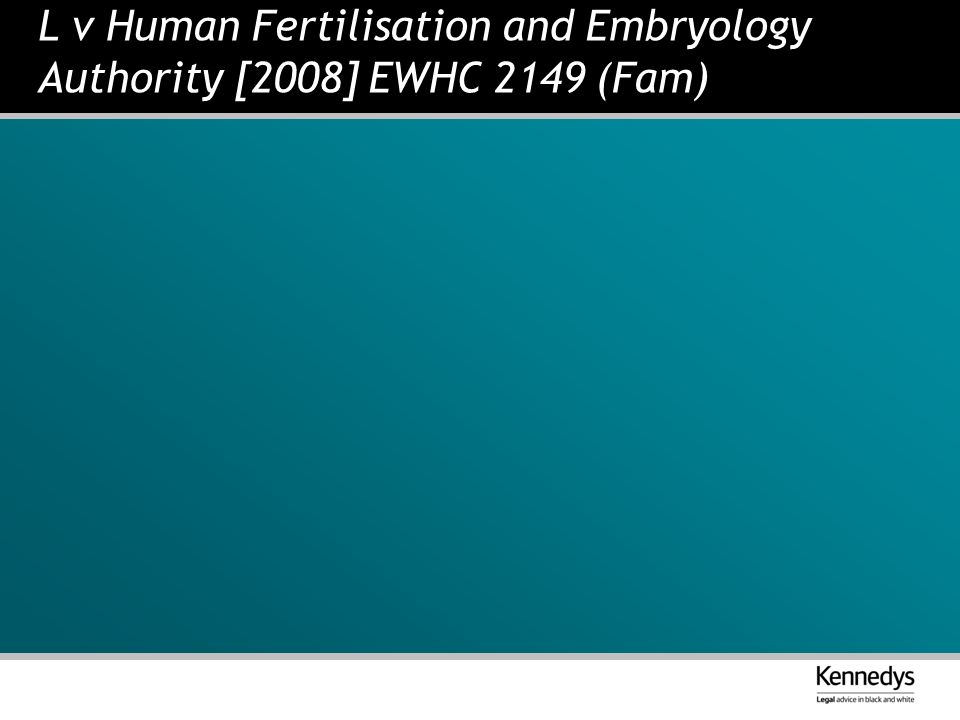 L v Human Fertilisation and Embryology Authority [2008] EWHC 2149 (Fam)