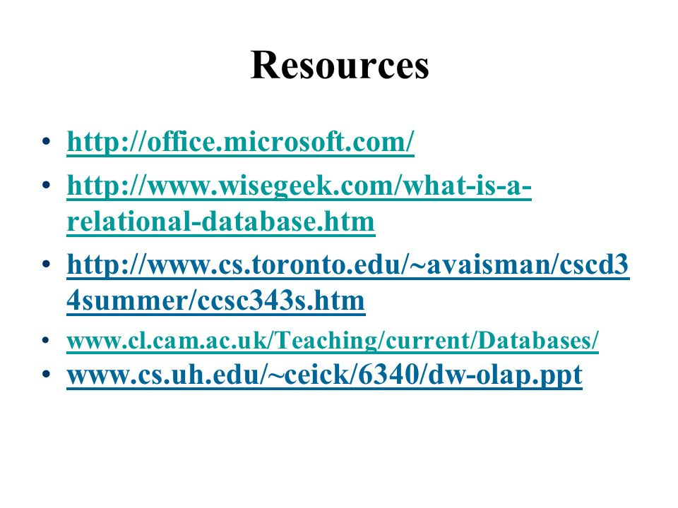 Resources     relational-database.htmhttp://  relational-database.htm   avaisman/cscd3 4summer/ccsc343s.htm