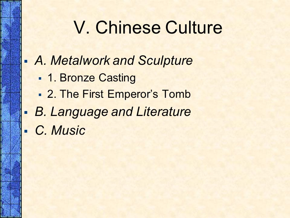 V. Chinese Culture A. Metalwork and Sculpture 1.