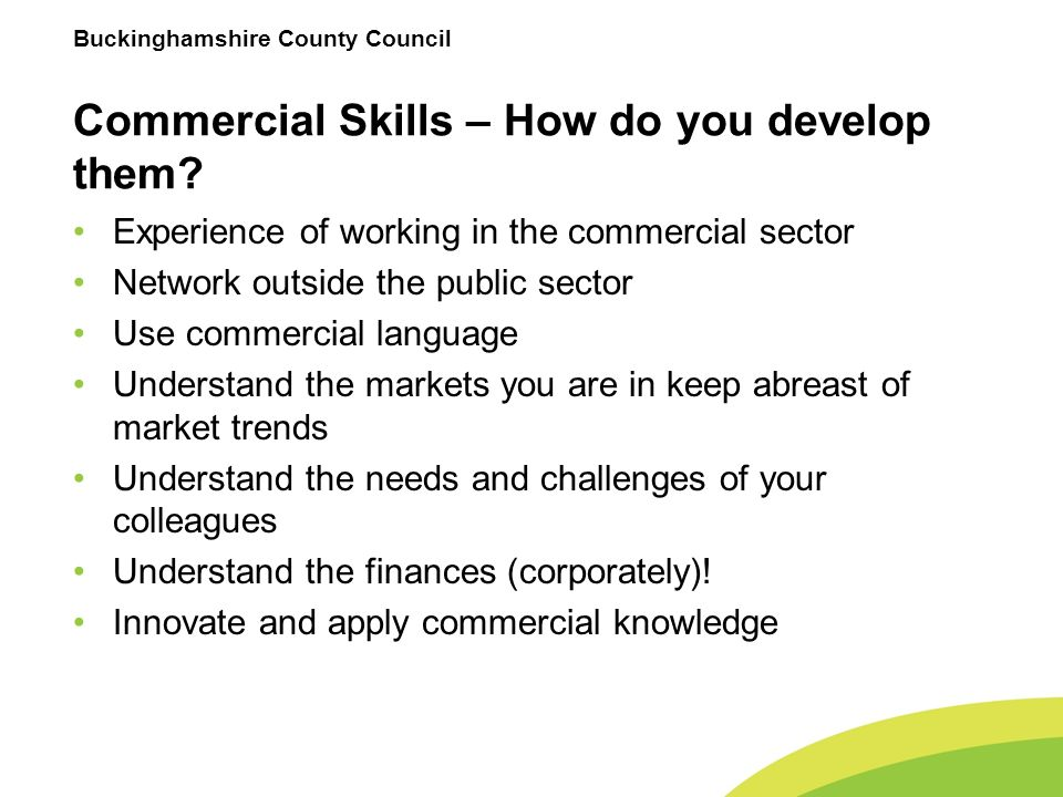 Buckinghamshire County Council Commercial Skills – How do you develop them.