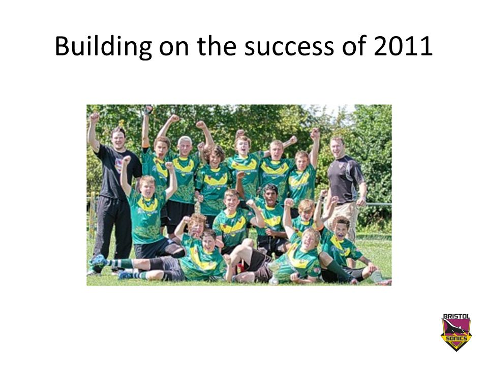 Building on the success of 2011