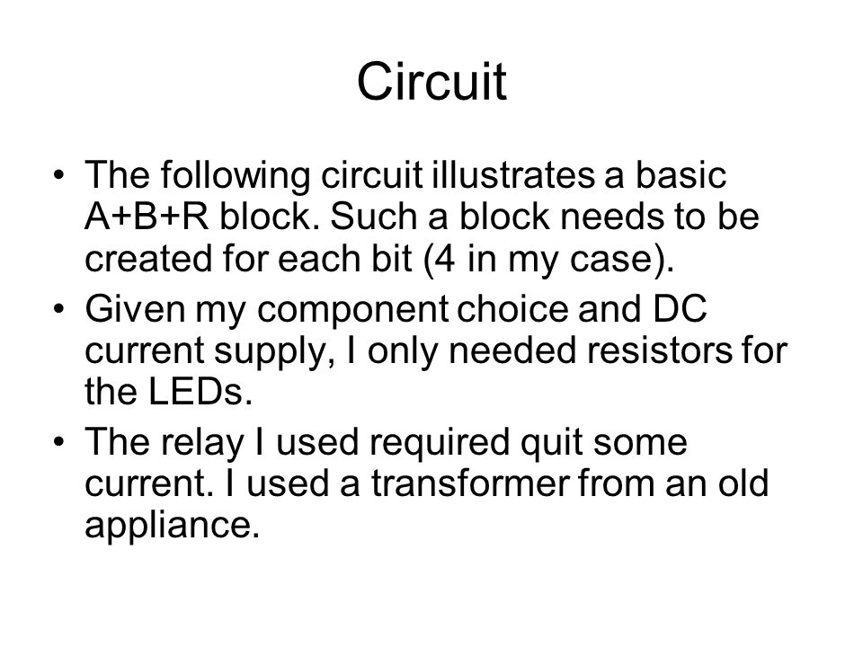 Circuit The following circuit illustrates a basic A+B+R block.