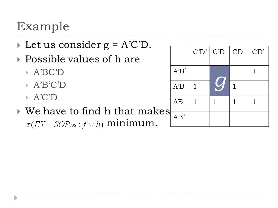 Example Let us consider g = ACD.