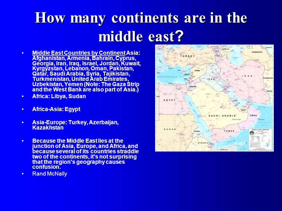 How many continents are in the middle east.