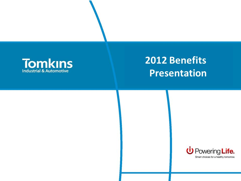 2012 Benefits Presentation