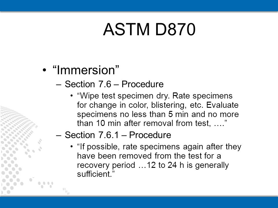 Immersion –Section 7.6 – Procedure Wipe test specimen dry.