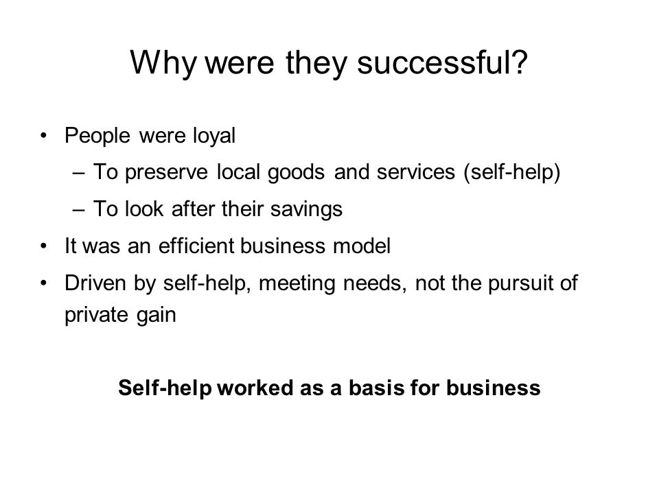Why were they successful.