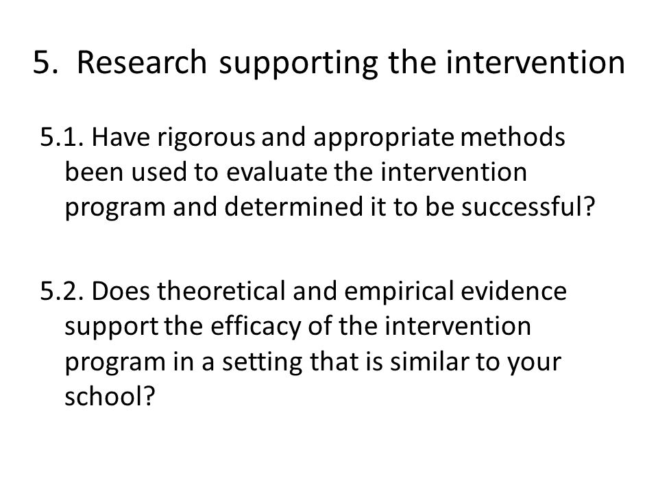 5. Research supporting the intervention 5.1.