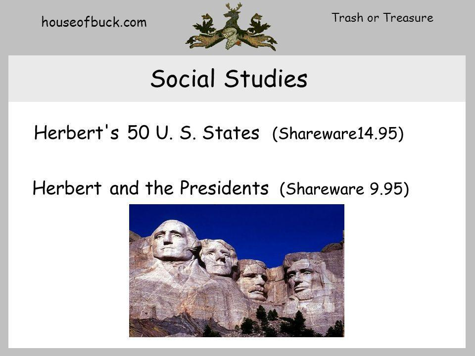 houseofbuck.com Trash or Treasure Social Studies Herbert s 50 U.