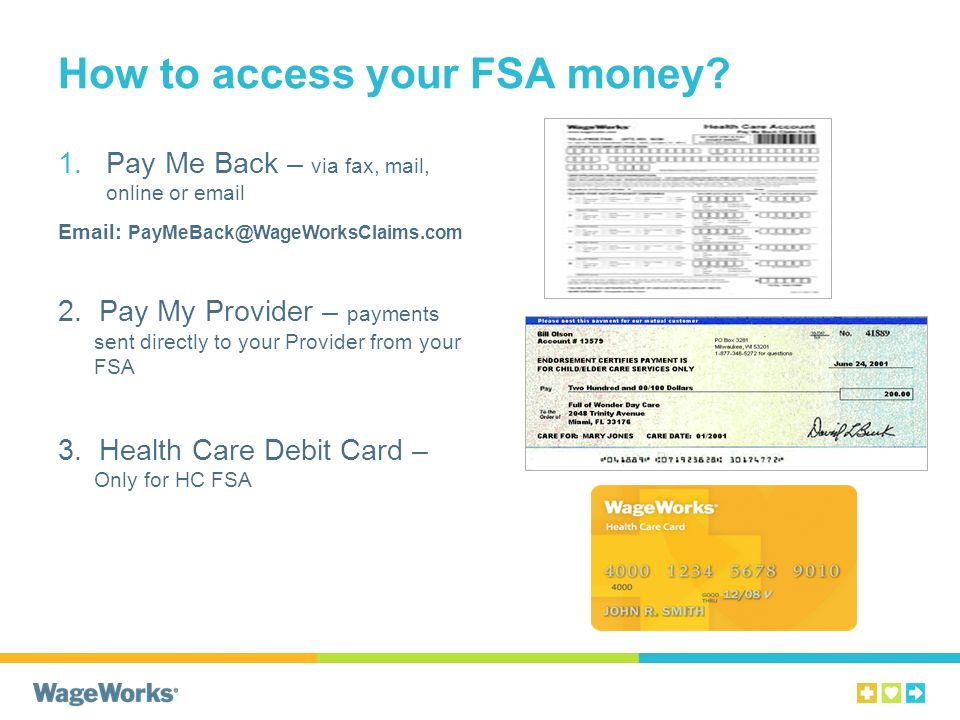 How to access your FSA money.