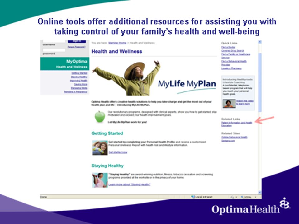 Online tools offer additional resources for assisting you with taking control of your familys health and well-being