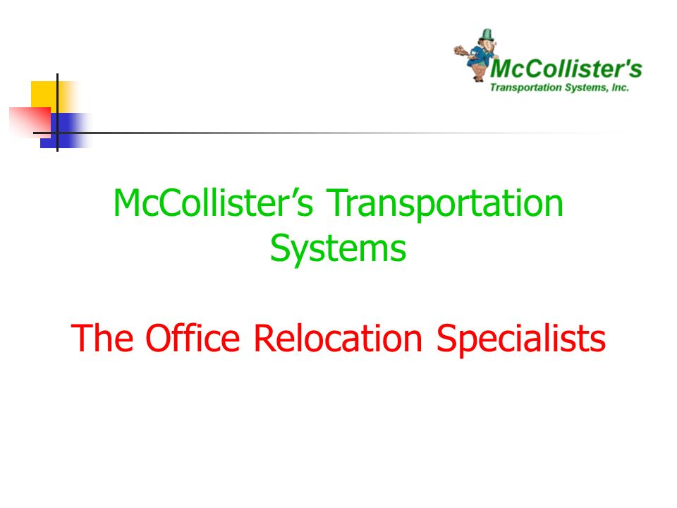 McCollisters Transportation Systems The Office Relocation Specialists