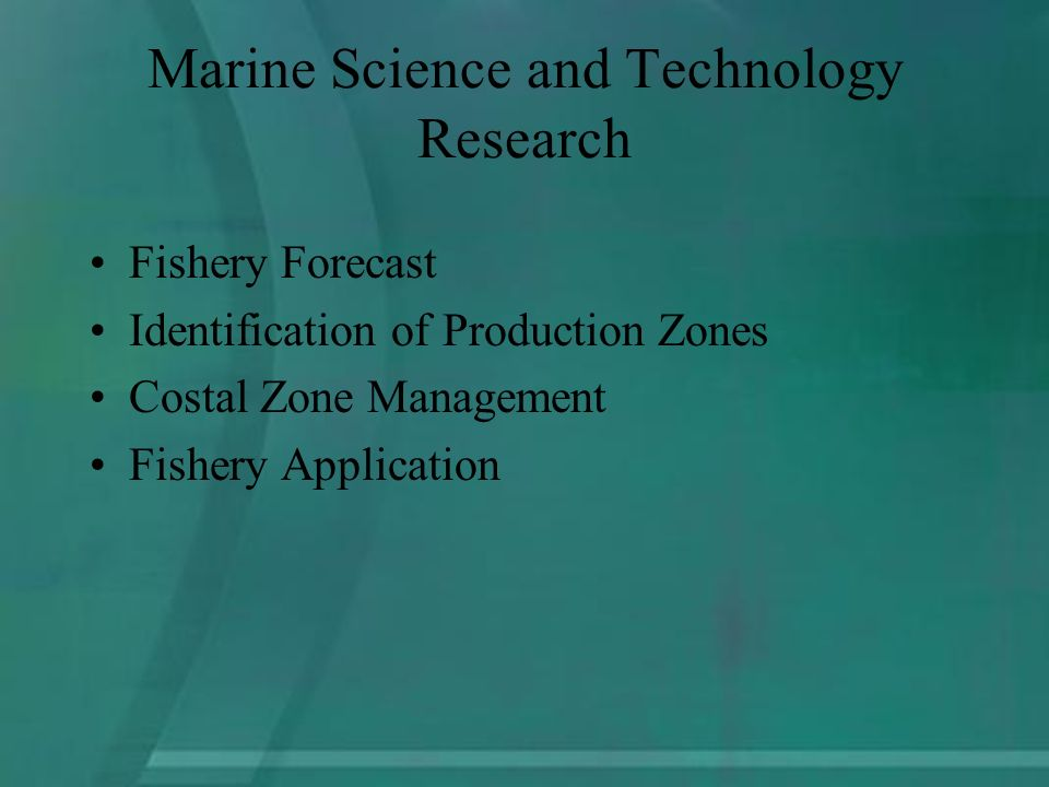 Marine Science and Technology Research Fishery Forecast Identification of Production Zones Costal Zone Management Fishery Application
