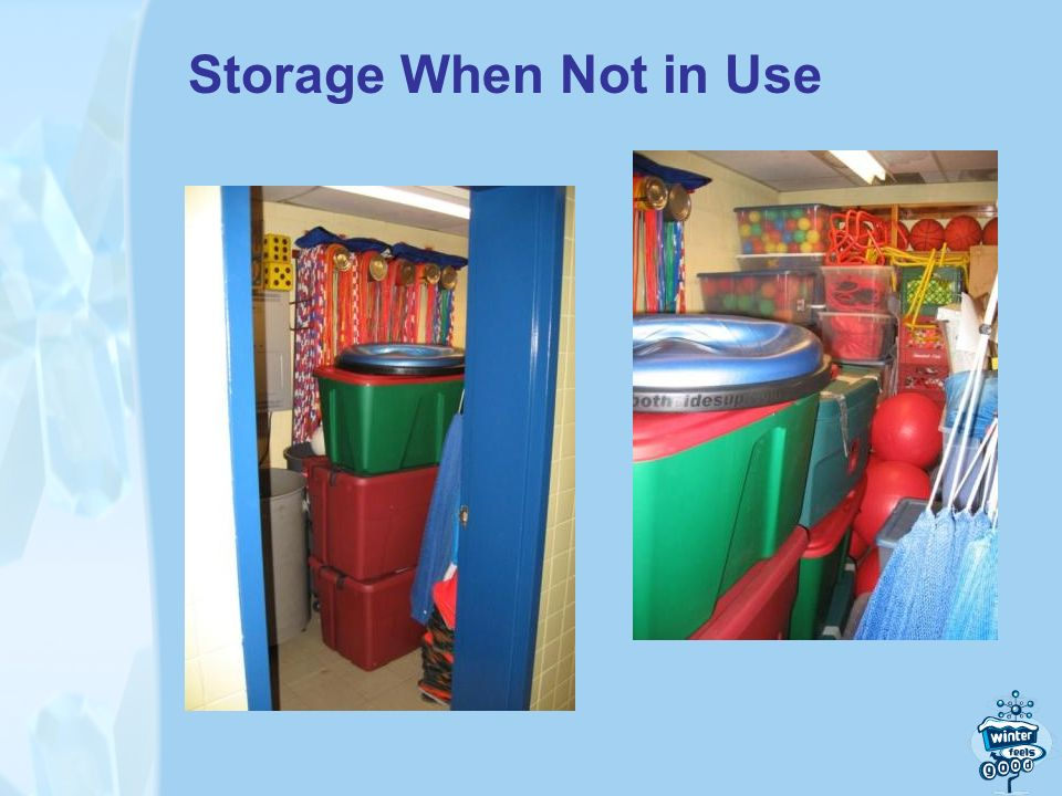 Storage When Not in Use