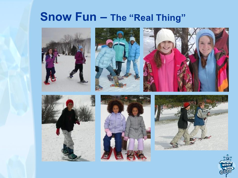 Snow Fun – The Real Thing