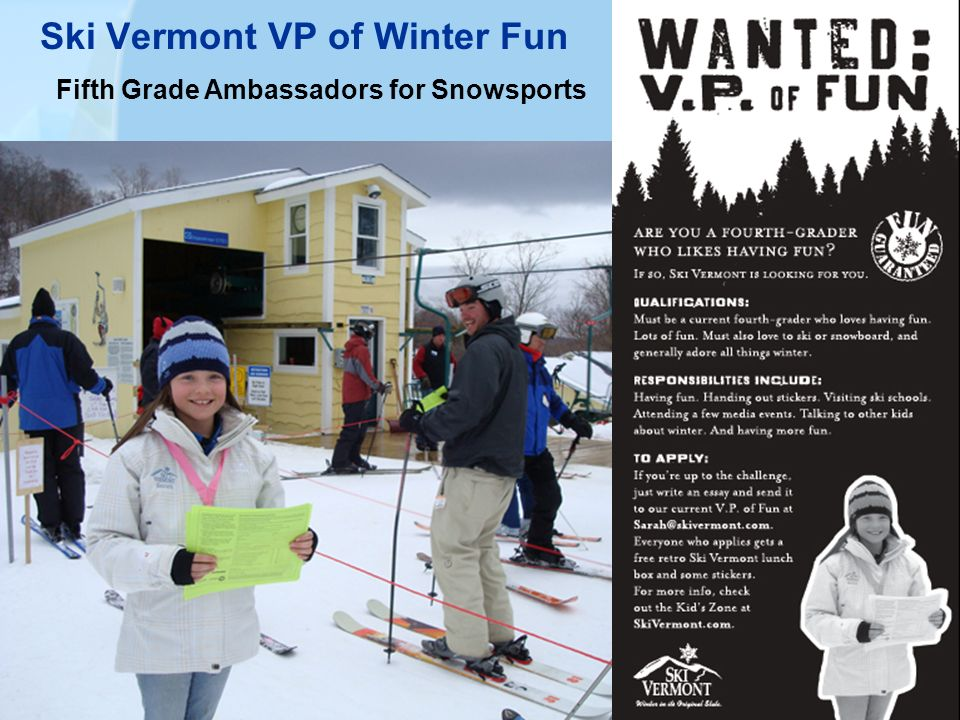 Ski Vermont VP of Winter Fun Fifth Grade Ambassadors for Snowsports