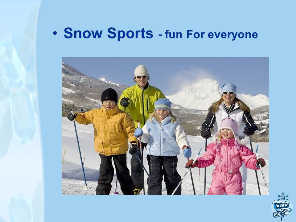 Snow Sports - fun For everyone