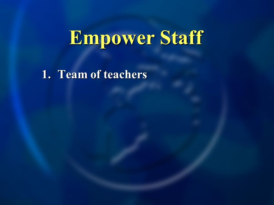 1. Team of teachers