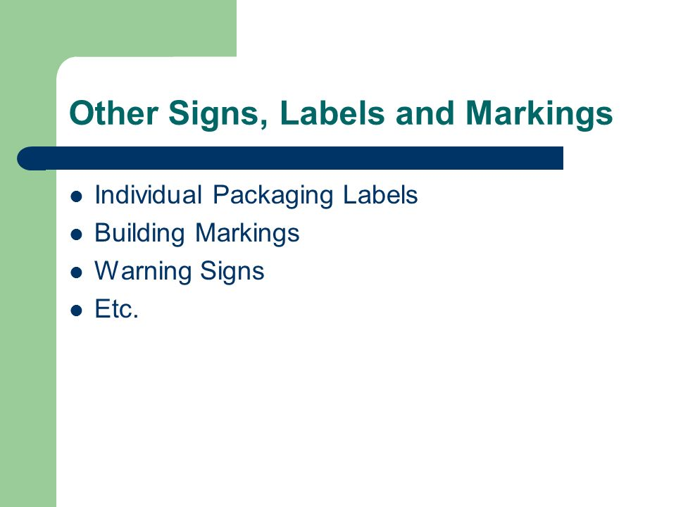 Other Signs, Labels and Markings Individual Packaging Labels Building Markings Warning Signs Etc.