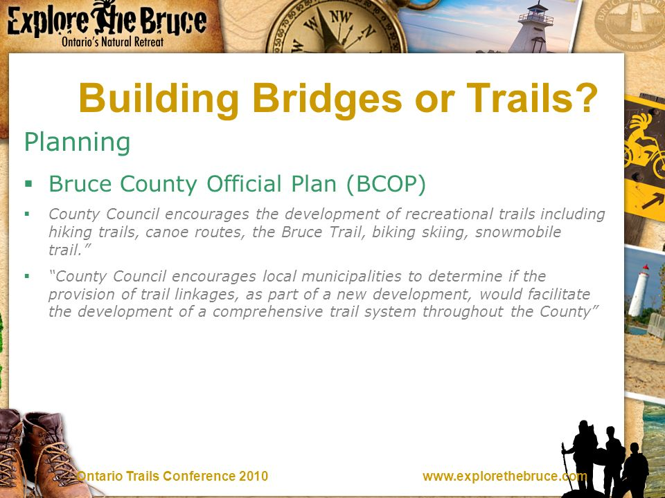 Trails Conference 2010 Building Bridges or Trails.