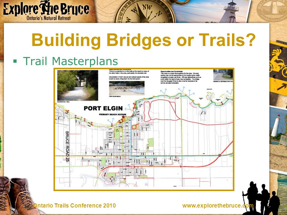 Trails Conference 2010 Building Bridges or Trails Trail Masterplans