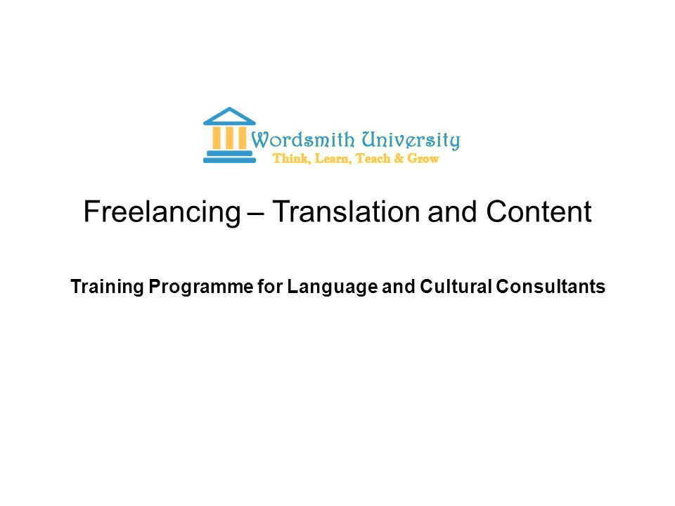 Freelancing – Translation and Content Training Programme for Language and Cultural Consultants