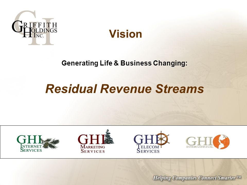 Generating Life & Business Changing: Residual Revenue Streams