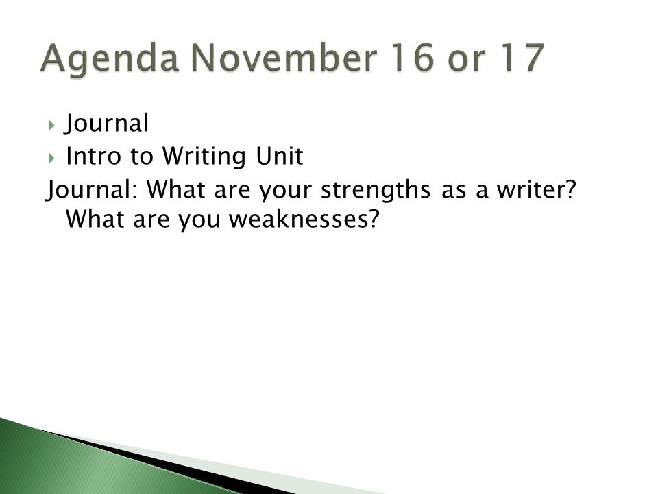 writer strengths and weaknesses