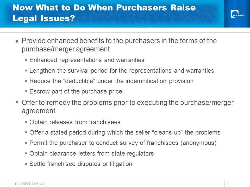 DLA PIPER LLP (US)9 Now What to Do When Purchasers Raise Legal Issues.