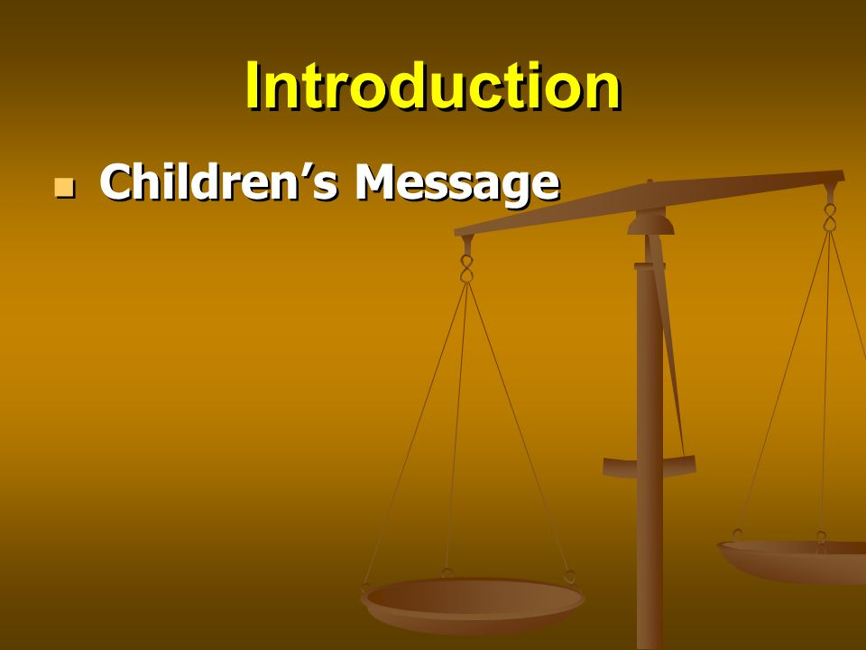 Introduction Childrens Message