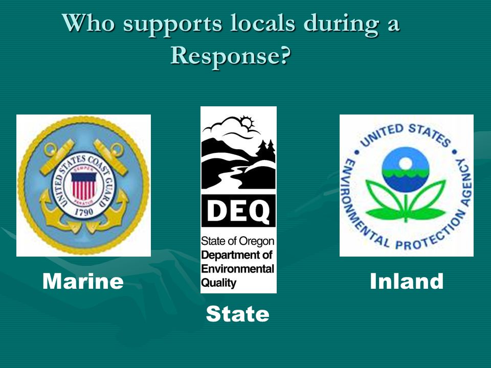 Who supports locals during a Response Marine State Inland