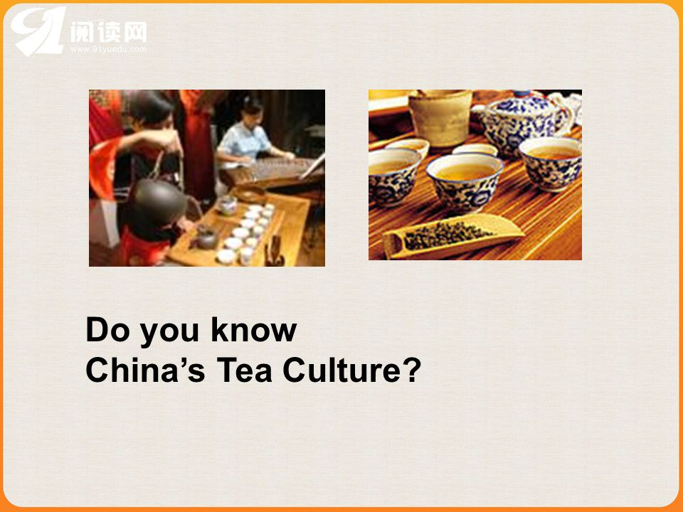 Do you know Chinas Tea Culture