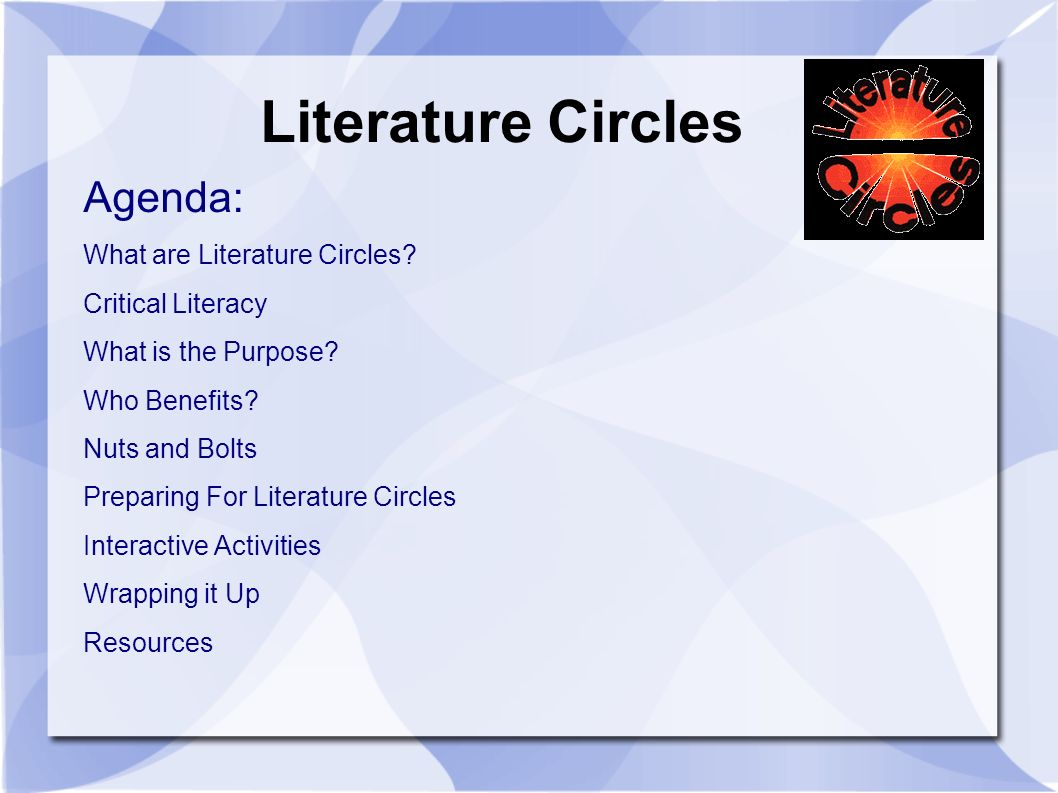 Literature Circles Agenda: What are Literature Circles.
