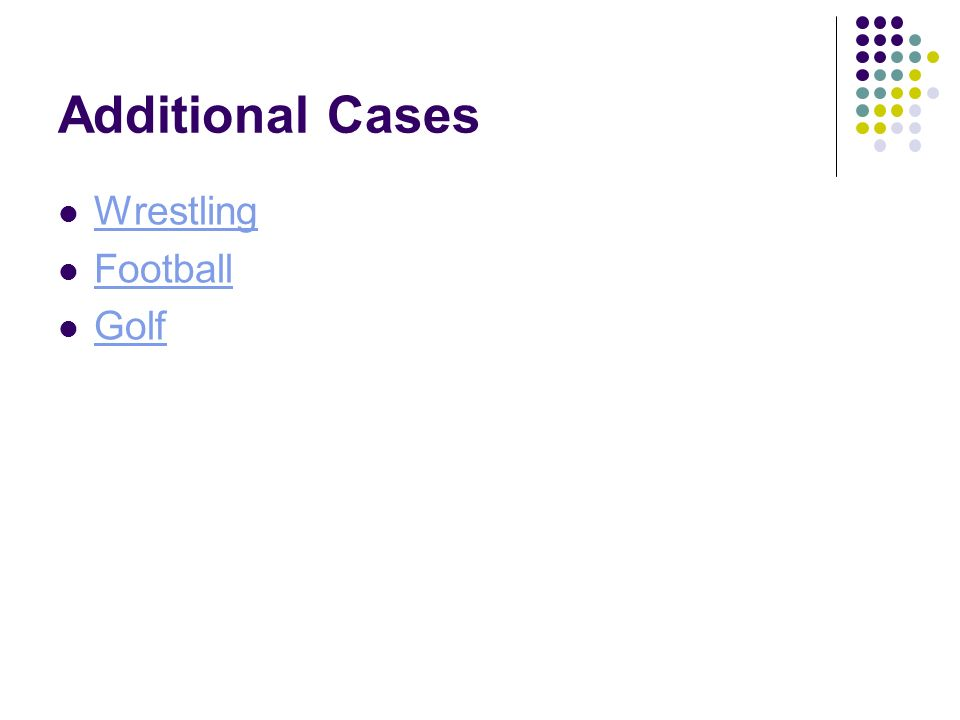 Additional Cases Wrestling Football Golf