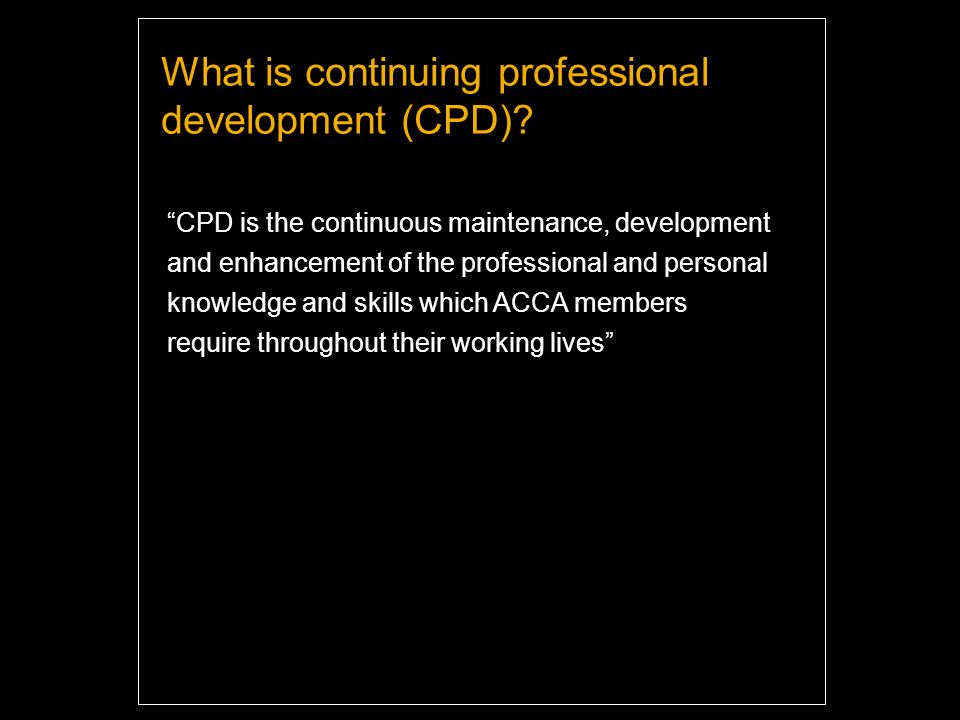 What is continuing professional development (CPD).