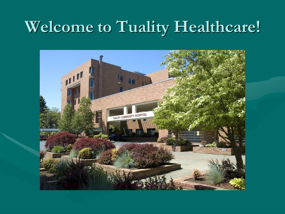 Welcome to Tuality Healthcare!